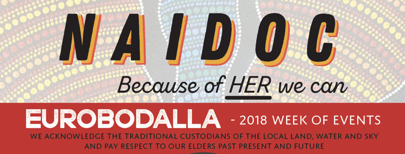 NAIDOC – Because of HER we can